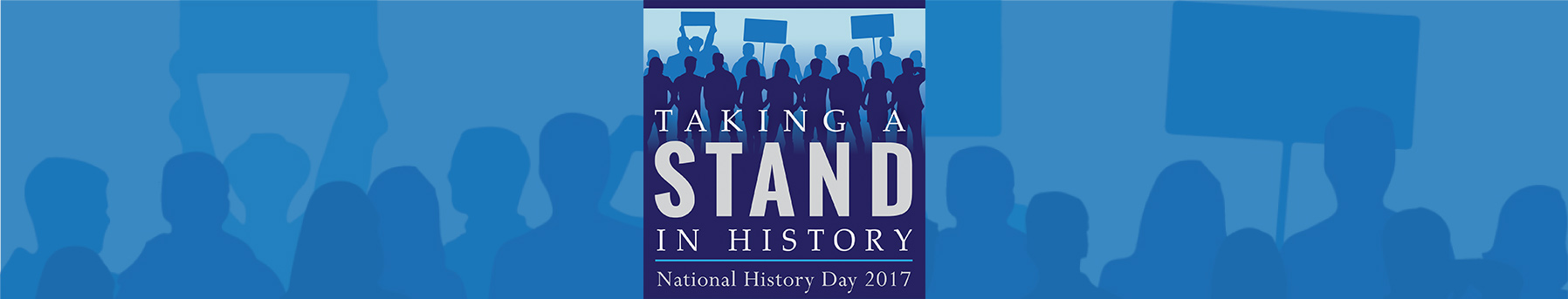 taking a stand in history national history day nhd taking a stand in history